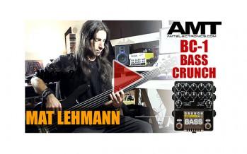 AMT BC-1 Bass Crunch: LEHMANN SCREAMING BASS