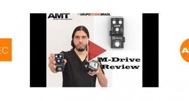 M- Drive AMT Eletronics (Review – Dielson Souza)