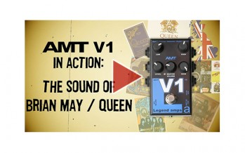 AMT V1 in action: the sound of Brian May / Queen
