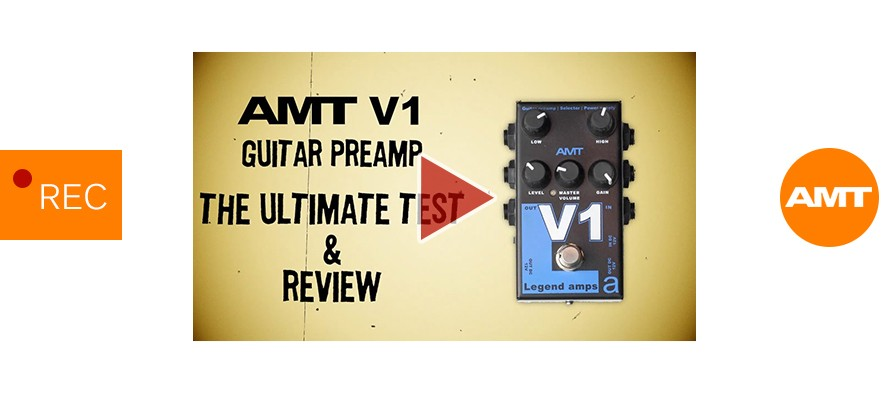 AMT V1 guitar preamp. Full review & The Ultimate Test