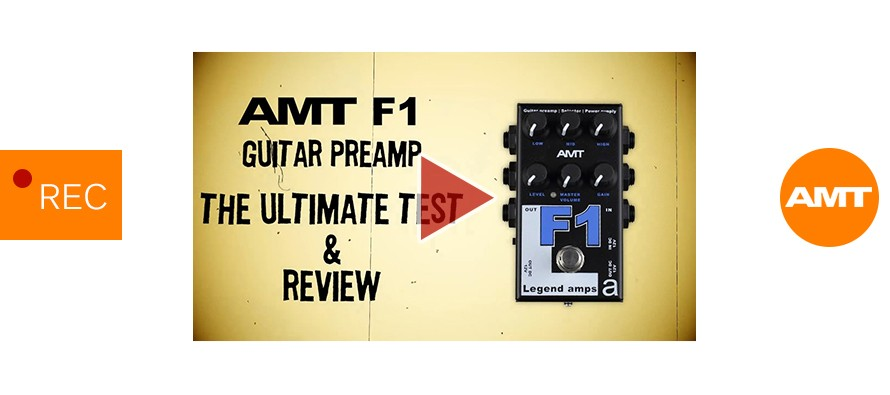AMT F1 guitar preamp. Full review & The Ultimate Test