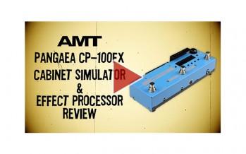 AMT Pangaea CP-100FX Cabinet Simulator / Effect Processor. Full review