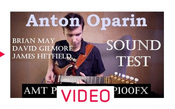 Anton Oparin – Legendary Guitar Tones with Pangaea CP-100fx