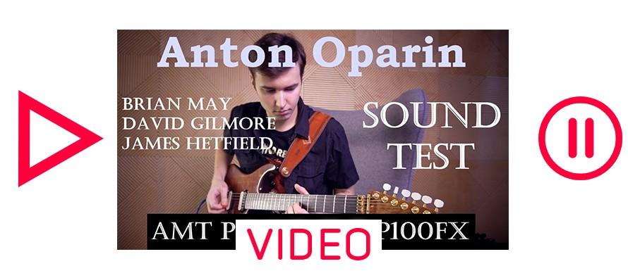 Anton Oparin – Legendary Guitar Tones with Pangaea CP-100fx