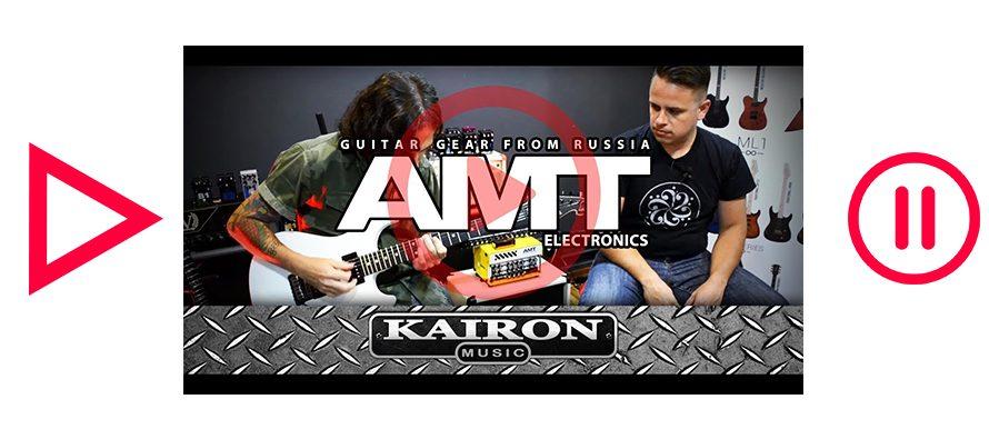Kairon Music TV, Test AMT Electronics Pedals parte 1 de 3