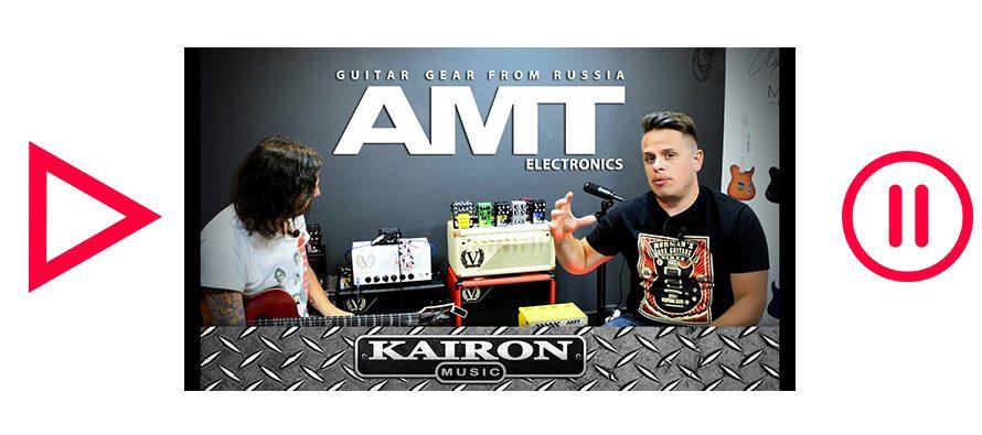 Kairon Music TV, Test AMT Electronics Pedals parte 3 de 3