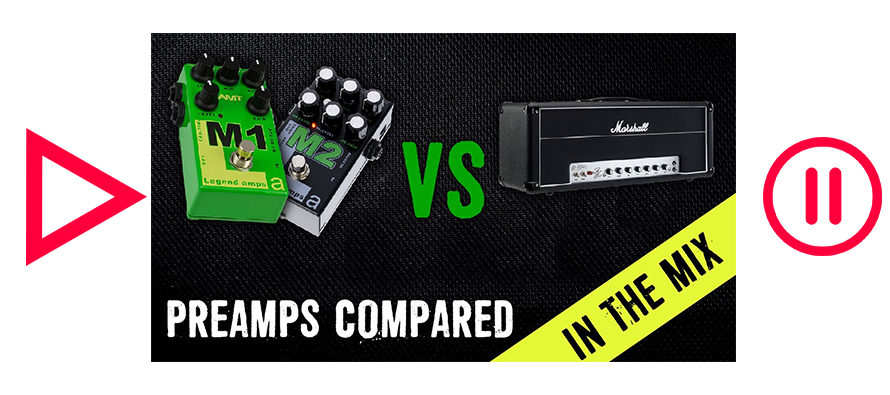 MARSHALL AFD100 Vs AMT M1 & M2 – PREAMPS COMPARED